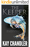 The Keeper: A Poignant Story of Love and Redemption