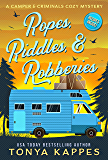 Ropes, Riddles, & Robberies: A Camper and Criminals Cozy Mystery Book 15 (A Camper & Criminals Cozy Mystery Series)