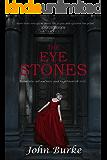 The Eye Stones: A Gothic Romance