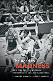 The Road to Madness: How the 1973-1974 Season Transformed College Basketball