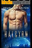Halcyon: An Alien Scifi Romance (Colony: Aqua series Book 1)