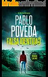 Falsa Identidad: Un thriller de espías (Serie Dana Laine nº 1) (Spanish Edition)