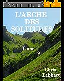 L'ARCHE DES SOLITUDES: Louisa