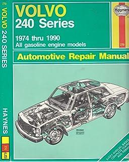 Volvo 240 service manual 1983 1984 1985 1986 1987 1988 1989 volvo 240 series automotive repair manual 1974 thru 1990 all gasoline engine models solutioingenieria Gallery
