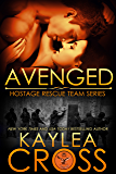 Avenged (Hostage Rescue Team Series Book 5) (English Edition)