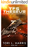 TFS Theseus: The Terran Fleet Command Saga – Book 2