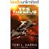 TFS Theseus: The Terran Fleet Command Saga – Book 2