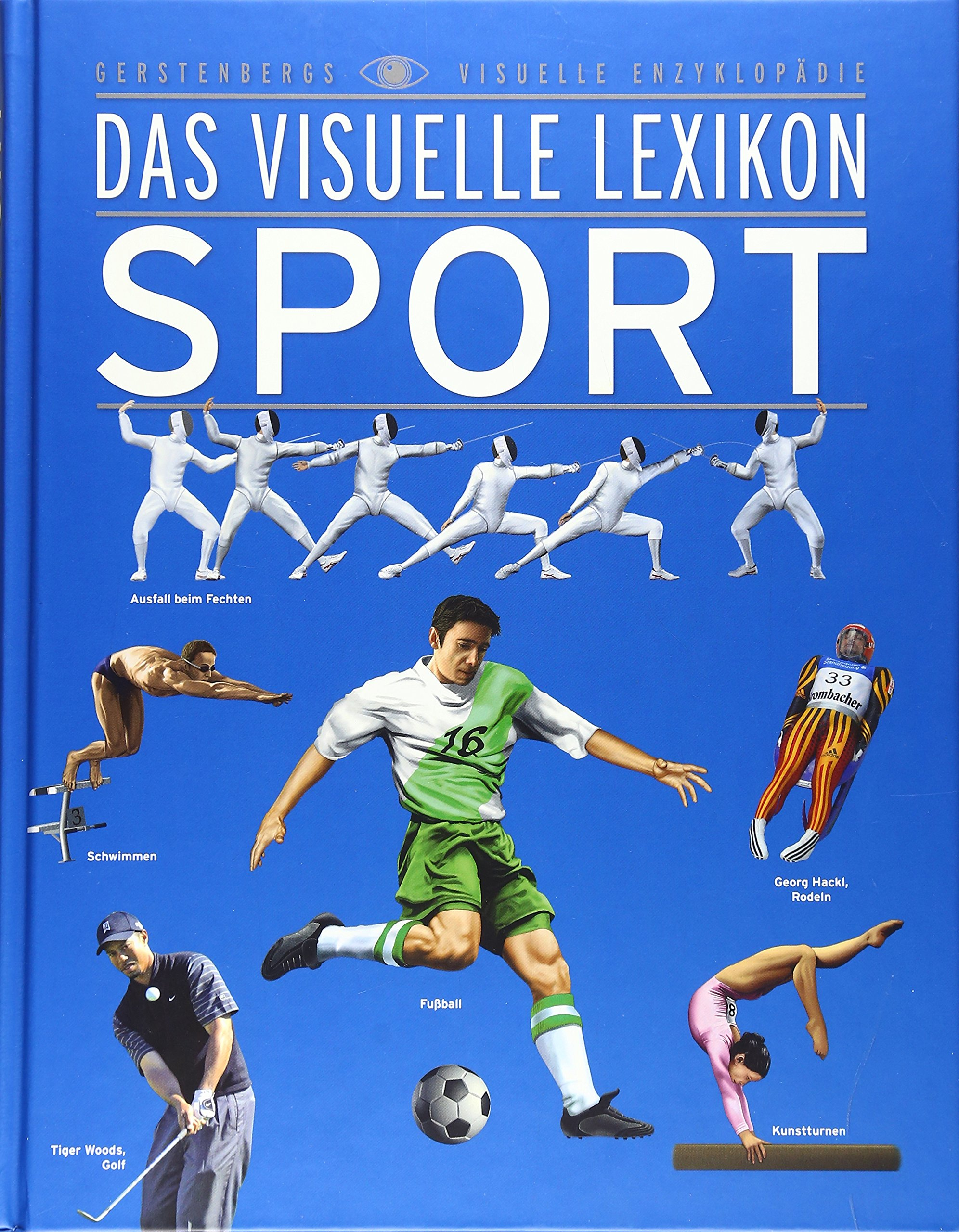 Das Visuelle Lexikon Sport: Jugendausgabe