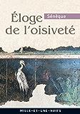Éloge de l'oisiveté (La Petite Collection)