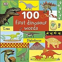 100 First Dinosaur Words