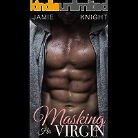 Masking His Virgin (Club Lush  Book 4)