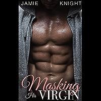 Masking His Virgin (Club Lush Book 4) (English Edition)