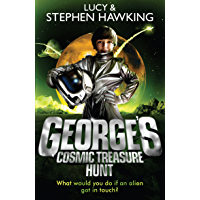 George's Cosmic Treasure Hunt (George's Secret Key to the Universe Book 2)