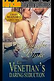 The Venetian's Daring Seduction (Italian Billionaires Book 2)