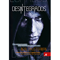 Desintegrados (Fragmentados Livro 2)