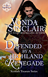 Defended by a Highland Renegade (Scottish Treasure Book 2)