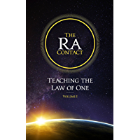 The Ra Contact: Teaching the Law of One: Volume 1 (English Edition)
