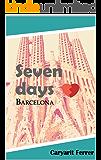 Seven days: Barcelona