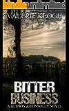 Bitter Business (A Hudson and Connolly Novel Book 3)