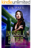 Invisible Elder (The Federal Witch Book 6)