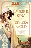 Riviera Gold: A Novel of Suspense Featuring Mary Russell and Sherlock Holmes: 16