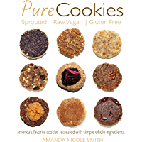 Pure Cookies | Sprouted, Raw Vegan & Gluten-free: Americas favorite cookies recreated with simple whole ingredients. (English Edition)