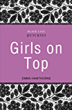 Black Lace Quickies: Girls on Top: A collection of erotic short stories