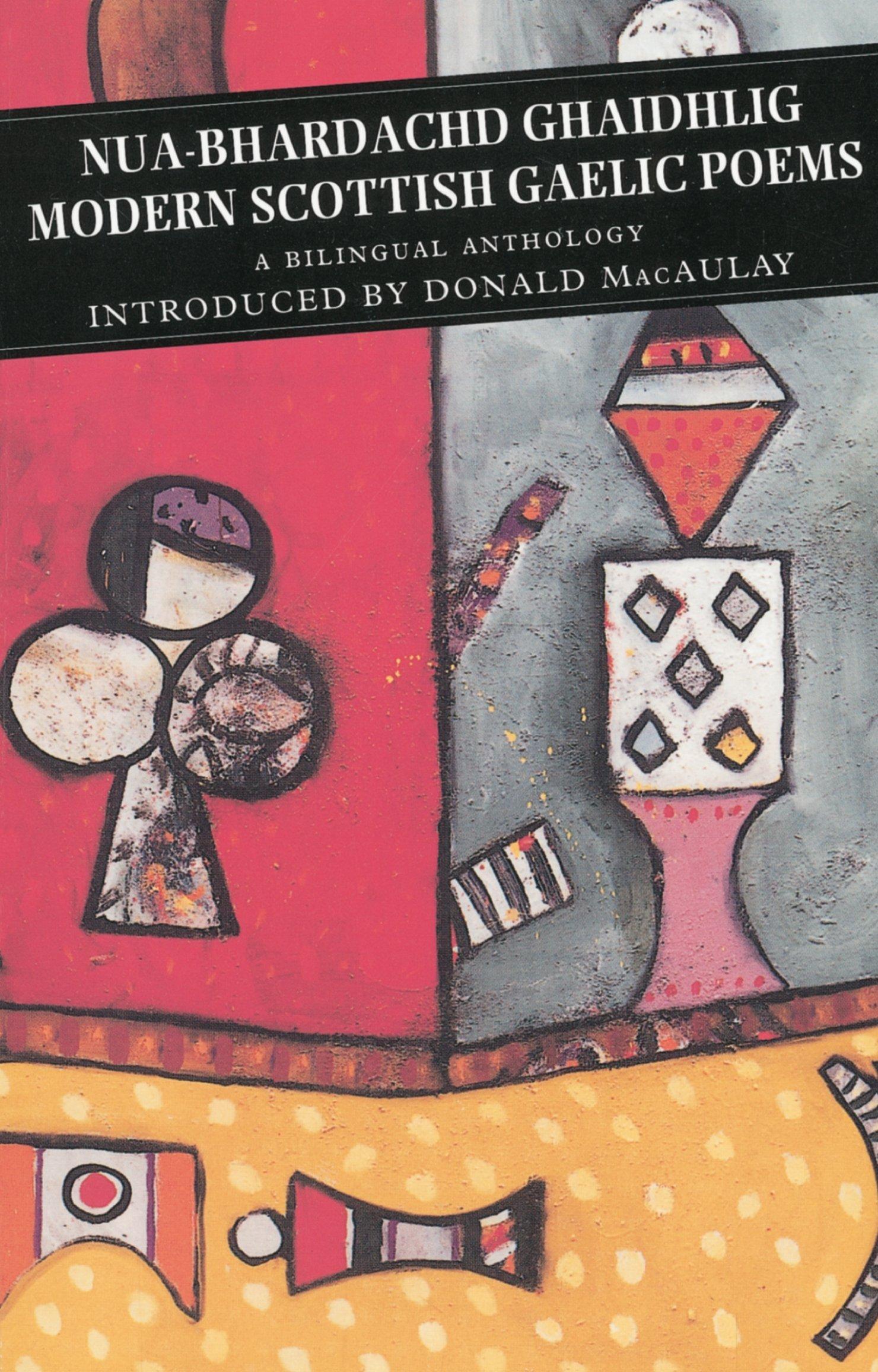 Modern Scottish Gaelic Poems: A Bilingual Anthology (Canongate Classics)