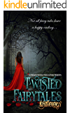 Twisted Fairy Tales Anthology