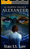 Alexander  [Alexander Trilogy Book Two]