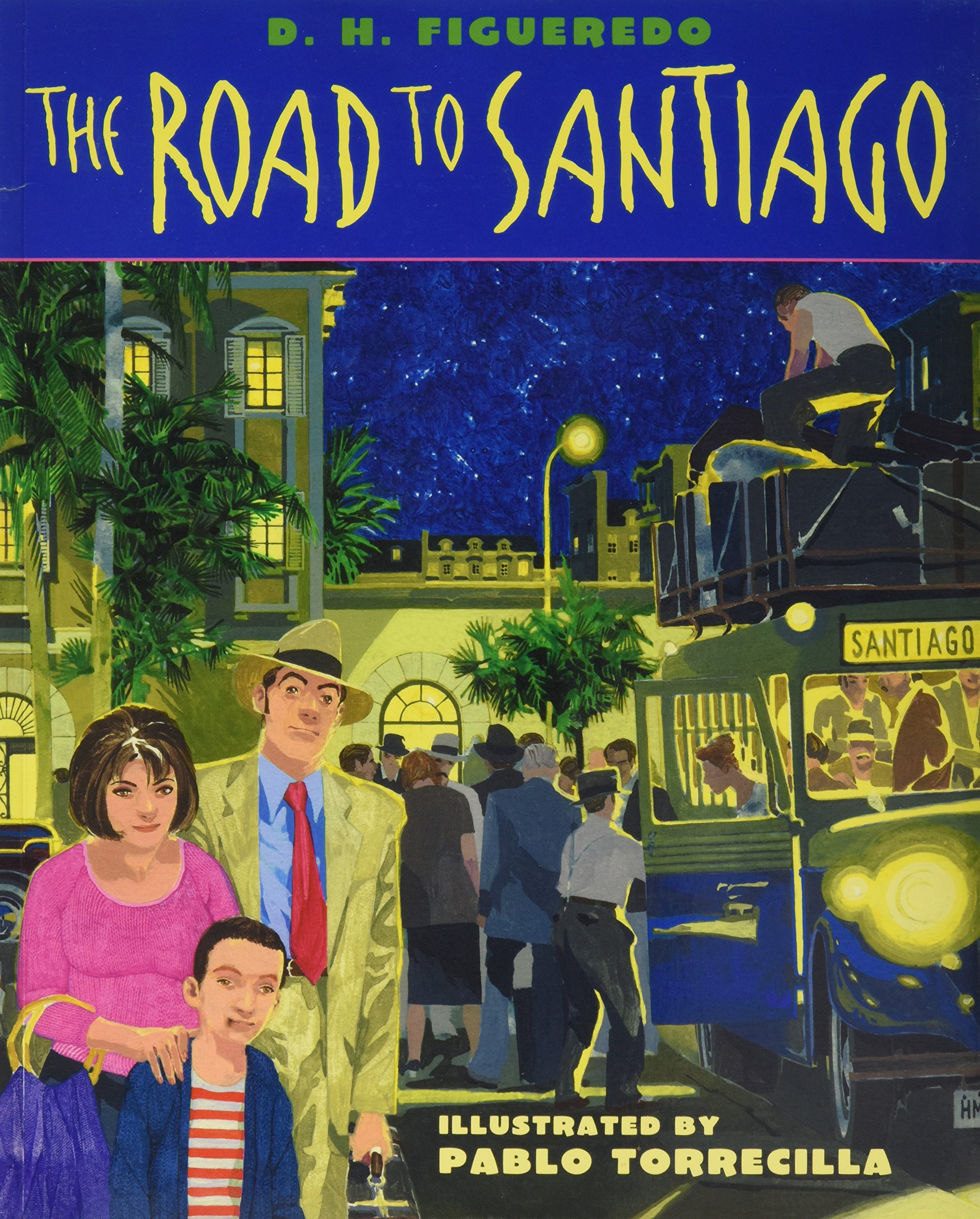 Read Online The Road to Santiago pdf