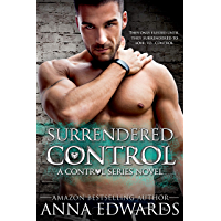 Surrendered Control (The Control Series Book 1) (English Edition)
