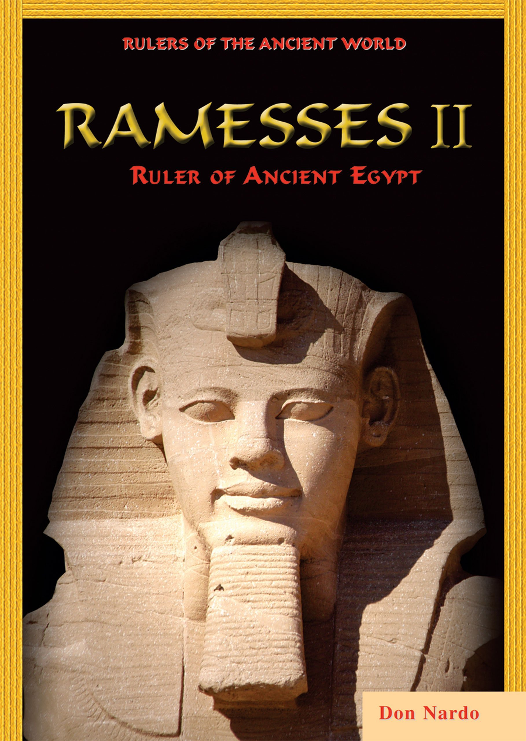 Ramesses II: Ruler of Ancient Egypt (Rulers of the Ancient World) PDF