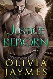 Justice Reborn (Cowboy Justice Association Book 8)