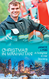 A Firefighter In Her Stocking (Mills & Boon Medical) (Christmas in Manhattan, Book 2)
