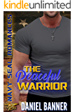 The Peaceful Warrior: Navy SEAL Romance