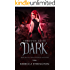 The Dark: The Through Glass Series, Book One
