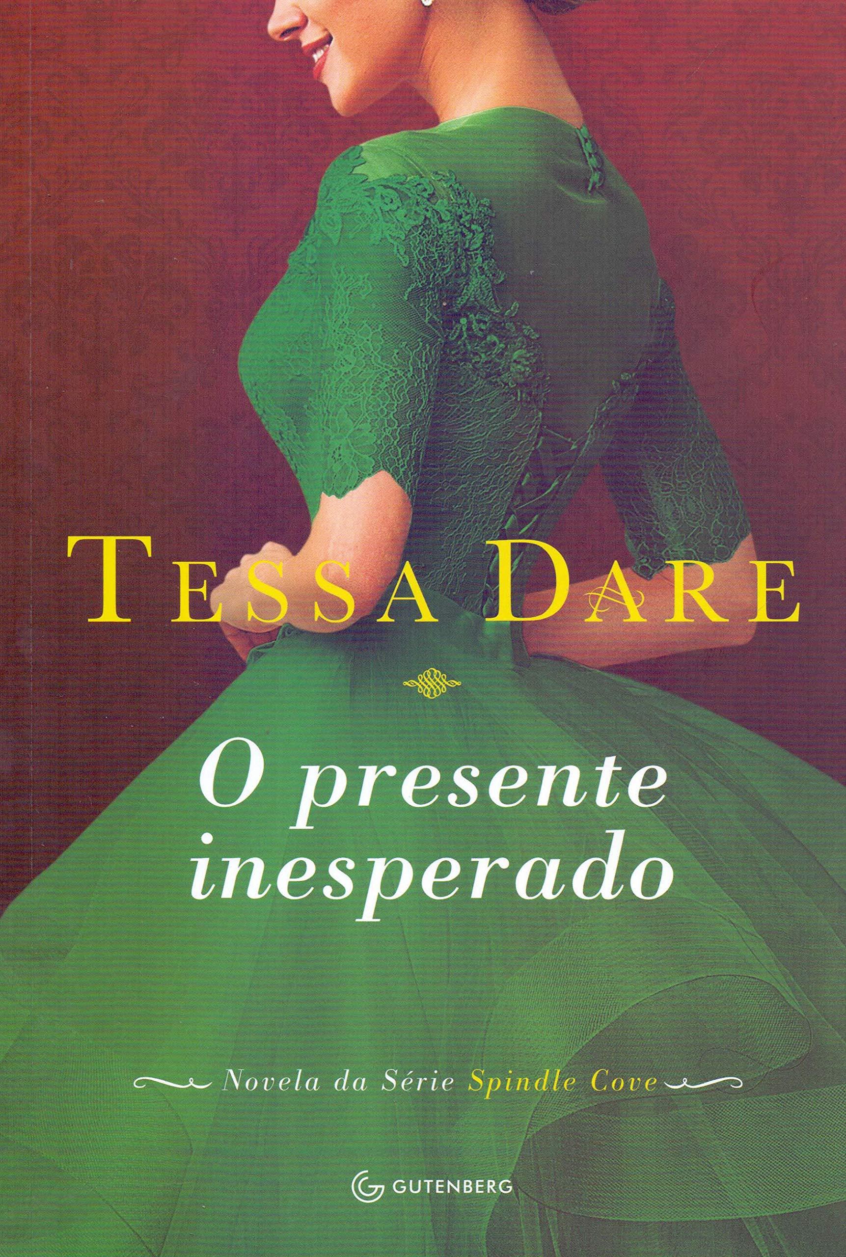 O Presente Inesperado (Em Portugues do Brasil): Tessa Dare ...