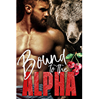 Bound to the Alpha (Alphas in Heat Book 1) (English Edition)