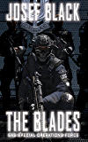 The Blades: SAS Special Operations Force (The Blades Series Book 1)