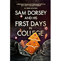 Sam Dorsey And His First Days In College (English Edition)