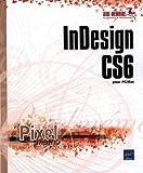 InDesign CS6 pour PC/Mac