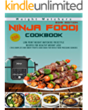 Weight Watchers Ninja Foodi Cookbook 2019: 200 Low Point Weight Watchers Freestyle Recipes for Healthy Weight Loss - The Complete WW Smart Points Cook book for Ninja Foodi Pressure Cooker