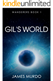 Gil's World (Wanderers Book 1)