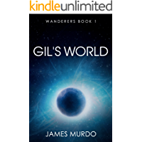 Gil's World (Wanderers Book 1)