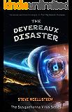 The Devereaux Disaster (Susquehanna Virus Series Book 2)