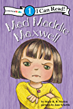 Mad Maddie Maxwell: Biblical Values, Level 1 (I Can Read!)