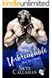 Unbreakable: Bend, Don't Break (Serpentine Book 2)