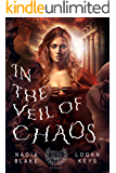 In the Veil of Chaos: Greek Gods Fantasy Romance (Lands of Gods Series Book 1)