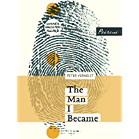 The Man I Became (English Edition)